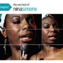 Playlist: The Very Best Of Nina Simone - Nina Simone - Nina Simone