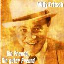 Willy Fritsch - Ein Freund, ein guter Freund