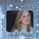 Stella Parton - Tell It Sister Tell It