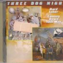 Three Dog Night - Hard Labor / Coming Down Your Way