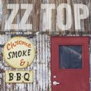 Chrome, Smoke & BBQ - ZZ Top - ZZ Top