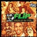 Lil' Flip - Ahead Of My Time