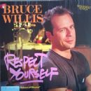 Respect Yourself - Bruce Willis - Bruce Willis