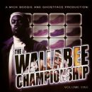 The Wallabee Championship - Volume One