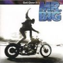 Mr. Big - Get Over It