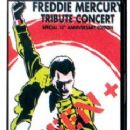 Freddie Mercury Tribute Concert: Special 10th Anniversary Edition