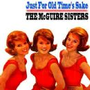 The McGuire Sisters - Just For Old Time's Sake