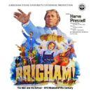 BRIGHAM! Starring Harve Presnell - 454 x 454