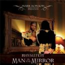 Rhymefest - Mark Ronson Presents Rhymefest: Man in the Mirror
