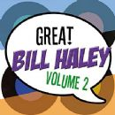 The Great Bill Haley Vol 2