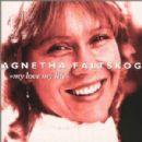 Agnetha Fältskog - My Love My Life