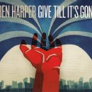 Ben Harper - Give Till It's Gone