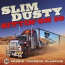 Slim Dusty - Sittin' on 80