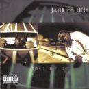 Jayo Felony Album - Take A Ride