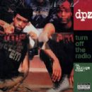 Dead Prez - Turn Off the Radio: The Mixtape, Volume 1