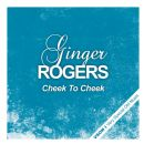 Ginger Rogers - Cheek to Cheek