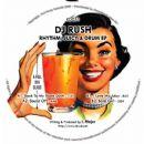 DJ Rush - Rhythm, Juicy & Drum EP