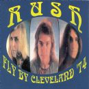 Rush - 1974-08-26: Fly By Cleveland '74: Agora Ballroom, Cleveland, OH, USA