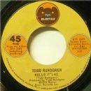 Todd Rundgren - Hello It's Me / Cold Morning Light