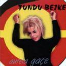Aurela Gaçe - Tundu Bejke