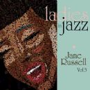 Jane Russell - Ladies In Jazz - Jane Russell Vol 3