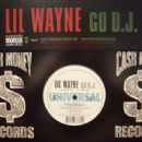 Lil' Wayne - Go D.J.