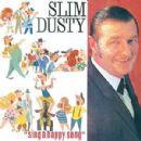 Slim Dusty - Sing A Happy Song