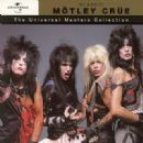 The Universal Masters Collection: Classic Mötley Crüe