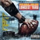 Soundtrack Album - The Longest Yard [SOUNDTRACK]