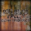 Glenn Yarbrough - Red River Valley