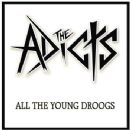 The Adicts Album - All the Young Droogs