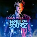 Wall of Soundz - Brian McFadden