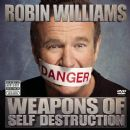Robin Williams - Weapons Of Self Destruction