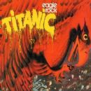 Titanic - Eagle Rock