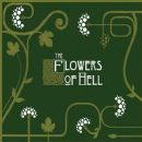 The Flowers of Hell Album - The Flowers of Hell