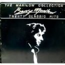 The Manilow Collection Twenty Classic Hits