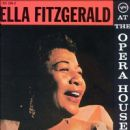 Ella Fitzgerald - Ella at the Opera House