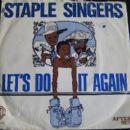 The Staple Singers - Let's Do It Again