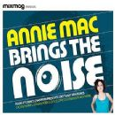 Annie MacManus - Mixmag Presents: Annie Mac Brings the Noise