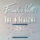 Frankie Valli & The 4 Seasons 25th Anniversary Collection