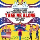 Take Me Along  Original 1959 Broadway Cast Starring Jackie Gleason - 454 x 454