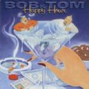 Bob & Tom - Happy Hour