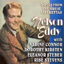 Songs From The Great Operettas - Nelson Eddy - Nelson Eddy