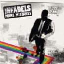 Infadels - Make Mistakes