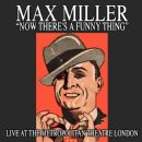 Max Miller - Now There's a Funny Thing: Live At the Metropolitan Theatre London
