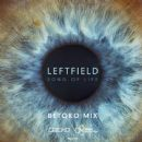Leftfield - Song of Life (Betoko Mix)