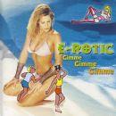 E-Rotic - Gimme Gimme Gimme