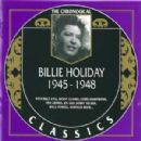The Chronological Classics: Billie Holiday 1945-1948