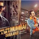 Once Upon A Time in Mumbai Dobaara New posters - 454 x 255