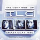 Crazy Sexy Hits: The Very Best of TLC